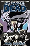 The Walking Dead, Band 13: Kein Zurück [Kindle-Edition]