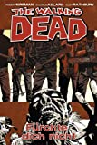 The Walking Dead, Band 17: Fürchte dich nicht [Kindle-Edition]