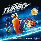 Turbo - Kleine Schnecke, großer Traum: Das Original-Hörspiel zum Kinofilm