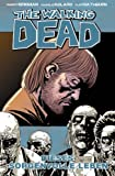 The Walking Dead, Band 6: Dieses sorgenvolle Leben [Kindle-Edition]
