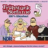 Frühstück bei Stefanie, CD 5: 100 % Gänsehaut (3 CDs)