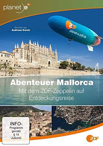 Abenteuer Mallorca - Mit dem ZDF-Zeppelin von der Quelle bis zur Mündung