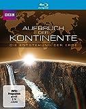 Aufbruch der Kontinente - Die Entstehung der Erde [Blu-ray]