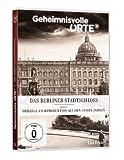 Geheimnisvolle Orte, Vol. 5: Das Berliner Stadtschloss