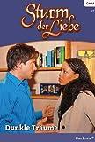 Sturm der Liebe 32: Dunkle Träume [Kindle Edition]