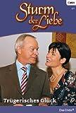 Sturm der Liebe 45: Trügerisches Glück [Kindle Edition]