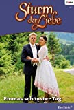 Sturm der Liebe 50: Emmas schönster Tag [Kindle Edition]