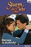 Sturm der Liebe 2: Herzen in Aufruhr [Kindle Edition]