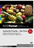 NZZ Format: Exotische Früchte - Die Filme