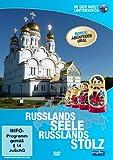 Russlands Seele, Russlands Stolz