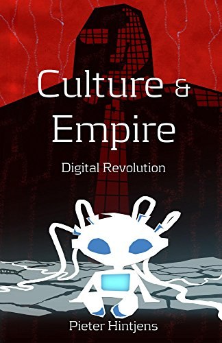 Culture & Empire: Digital Revolution — Peter Hintjens