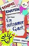 Schloss Einstein  2. Ein seltsamer Gast. [Kindle Edition]