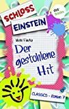 Schloss Einstein  7. Der gestohlene Hit. [Kindle Edition]