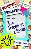 Schloss Einstein 10. Ein Traum in Chrom. [Kindle Edition]