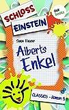 Schloss Einstein  5. Alberts Enkel. [Kindle Edition]