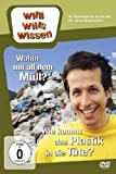 Willi will's wissen: Wohin mit dem Müll? & Wie kommt das Plastik in die Tüte?