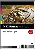 NZZ Format: Die letzten Tiger