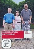 Schweiz aktuell - Zmitz im Läbe