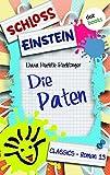 Schloss Einstein 13. Die Paten. [Kindle Edition]