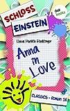Schloss Einstein 16. Anna in Love. [Kindle Edition]