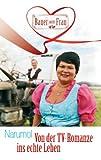 """Von der TV-Romanze ins echte Leben: Die Geschichte von """"Bauer sucht Frau"""" [Kindle Edition]"""
