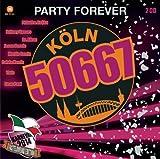 Köln 50667 - Party Forever
