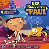 Der phantastische Paul - Original-Hörspiel, Vol. 4: Immer wieder Geburtstag