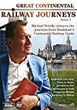 Great Continental Railway Journeys - Series 2 (2 DVDs)