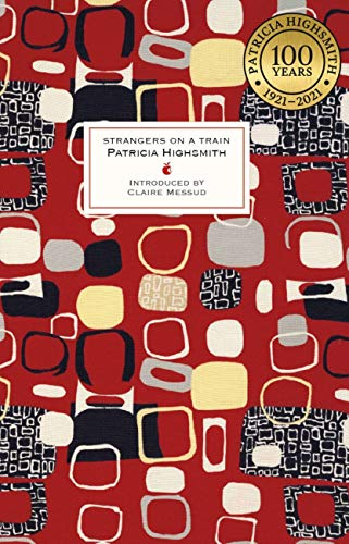 Strangers on a Train — Patricia Highsmith
