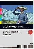 NZZ Format: Giovanni Segantini - Die Filme
