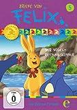 Briefe von Felix - Ein Hase auf Weltreise, Vol. 5: Der Vogel-Rettungs-Koffer