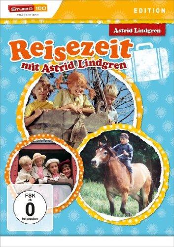 Astrid Lindgren: Reisezeit mit Astrid Lindgren