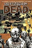 The Walking Dead, Band 20: Krieg (Teil 1) [Kindle-Edition]