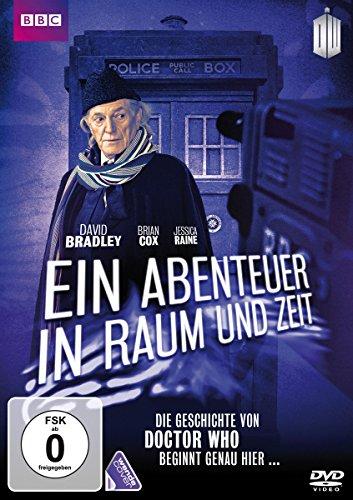 Ein Abenteuer in Raum und Zeit Die Geschichte von Doctor Who beginnt genau hier ...