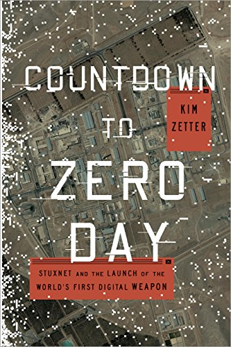 Countdown to Zero Day — Kim Zetter