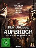 Der große Aufbruch - Die Pioniere Amerikas (3 DVDs)