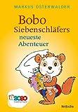 Bobo Siebenschläfers neueste Abenteuer [Kindle Edition]