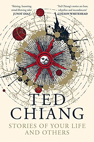 Stories of Your Life and Others — Ted Chiang