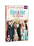 Him & Her - Series 4: The Wedding