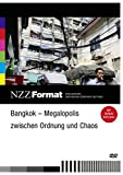 NZZ Format: Bangkok - Megalopolis zwischen Ordnung und Chaos