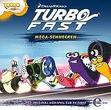 Turbo FAST - Original-Hörspiel, Vol. 2: Mega Schnecken