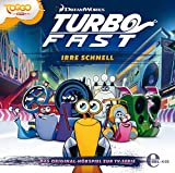 Turbo FAST - Original-Hörspiel, Vol. 1: Irre schnell