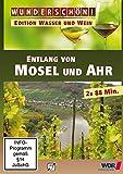 Wunderschön! - Edition Wasser und Wein: Entlang von Mosel und Ahr