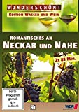 Wunderschön! - Edition Wasser und Wein: Romantisches an Neckar