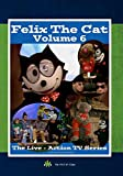 Felix The Cat: The Live-Action TV Series - Vol. 6