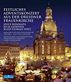 Festliches Adventskonzert aus der Dresdner Frauenkirche 2013 [Blu-ray]