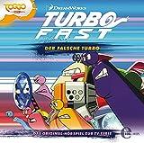 Turbo FAST - Original-Hörspiel, Vol. 3: Der falsche Turbo
