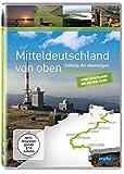 Mitteldeutschland von oben - Vom Vogtland bis an die Elbe