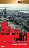 Der Erste Weltkrieg und die Folgen für die Erste Republik