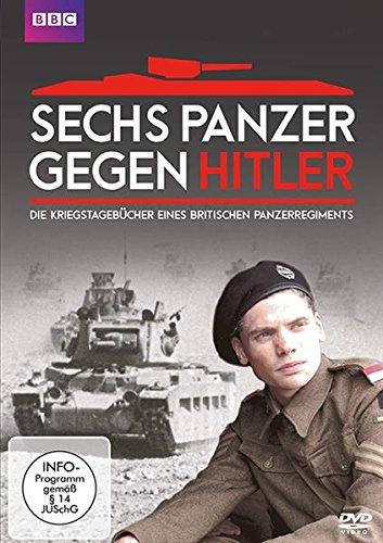 Sechs Panzer gegen Hitler